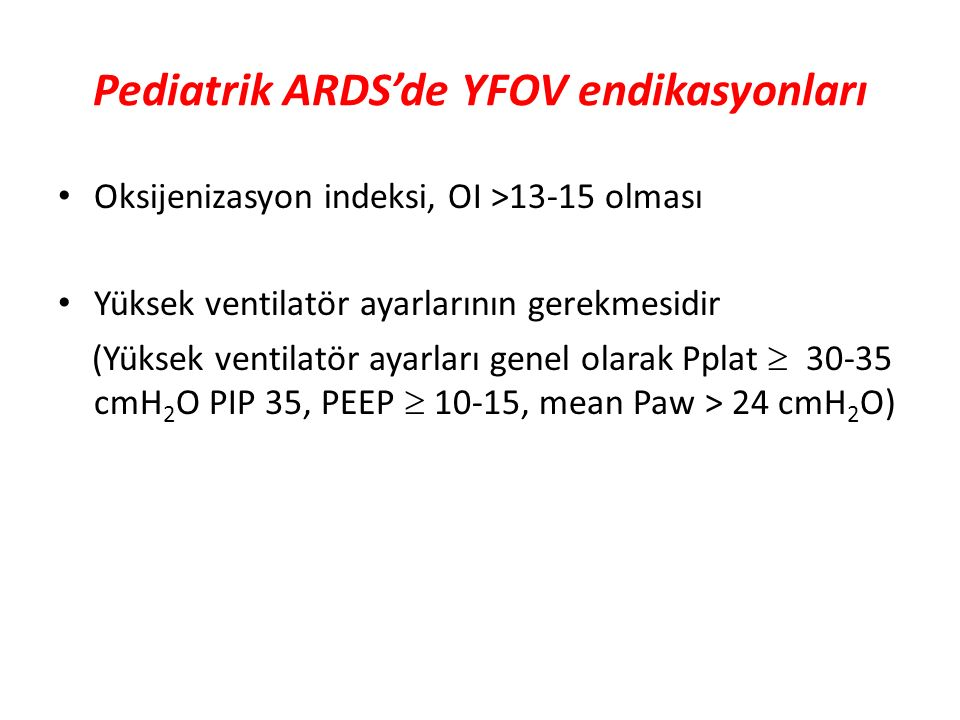 Pediatrik ARDS'de YFOV endikasyonları