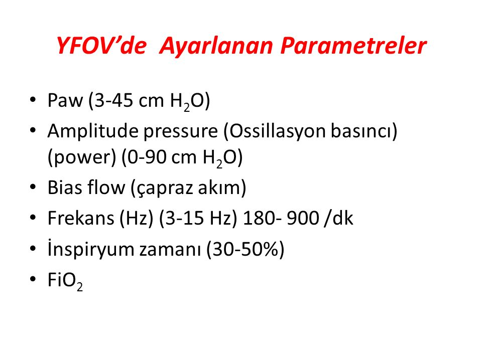YFOV'de Ayarlanan Parametreler