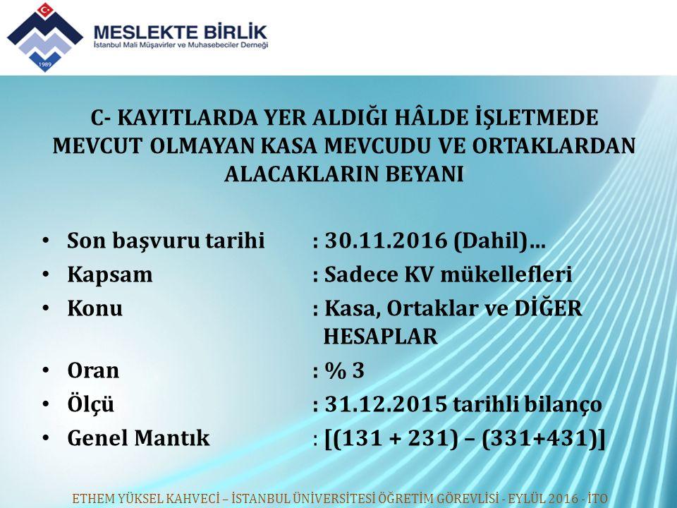Son başvuru tarihi : 30.11.2016 (Dahil)…