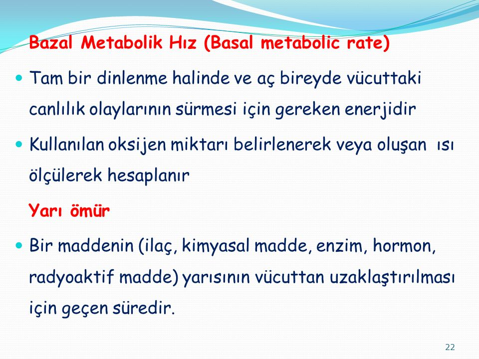 Bazal Metabolik Hız (Basal metabolic rate)