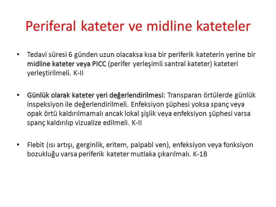 Periferal kateter ve midline kateteler