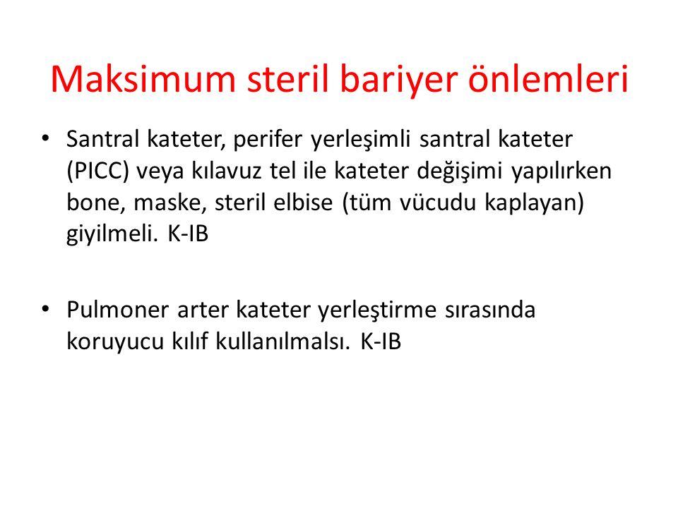 Maksimum steril bariyer önlemleri
