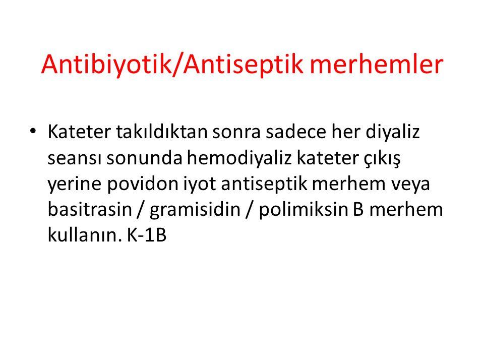 Antibiyotik/Antiseptik merhemler