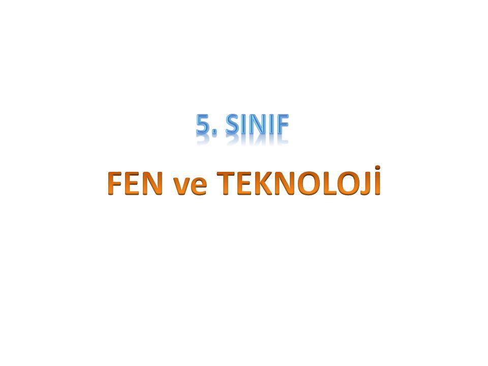 5. SINIF FEN ve TEKNOLOJİ