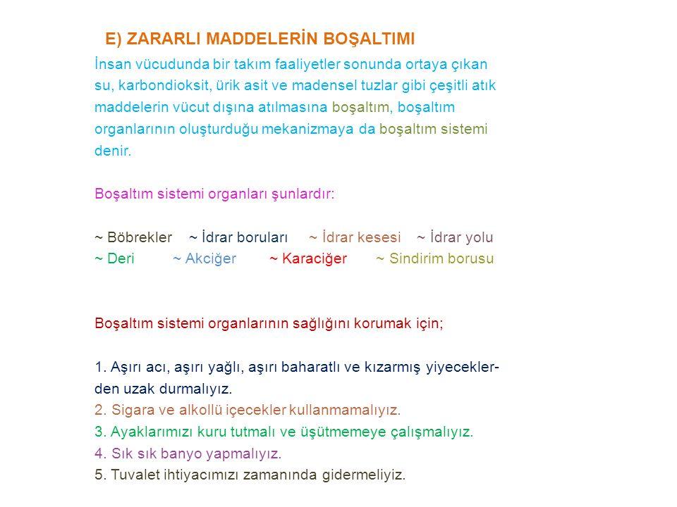 E) ZARARLI MADDELERİN BOŞALTIMI