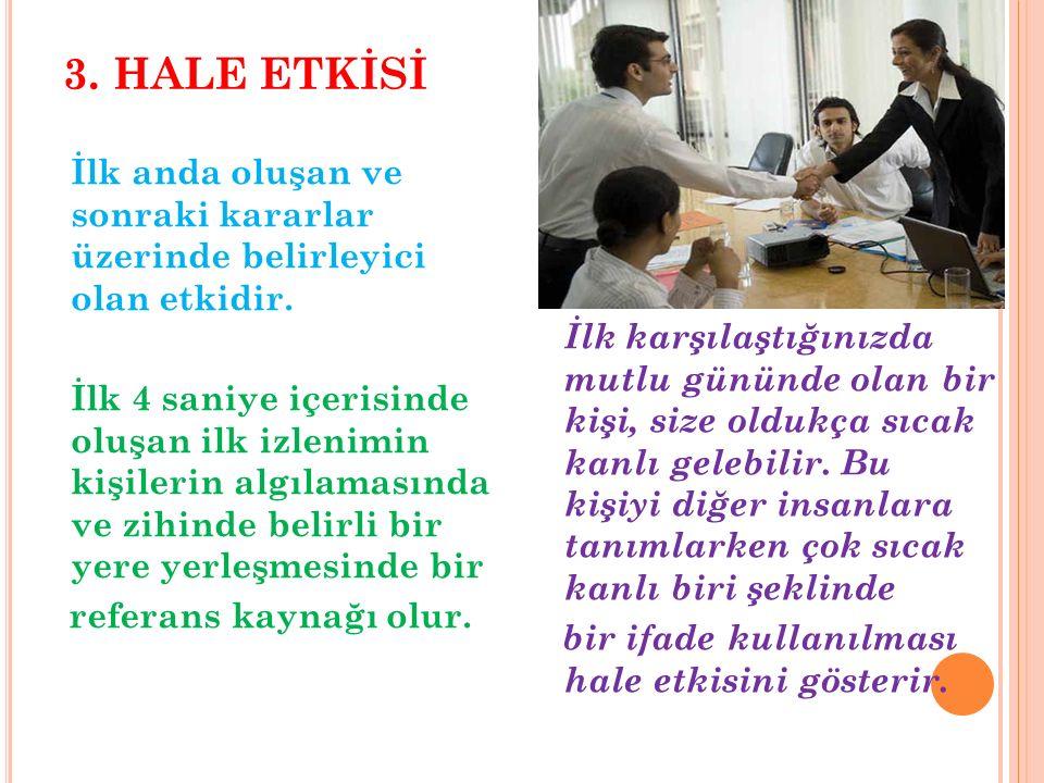 3. HALE ETKİSİ