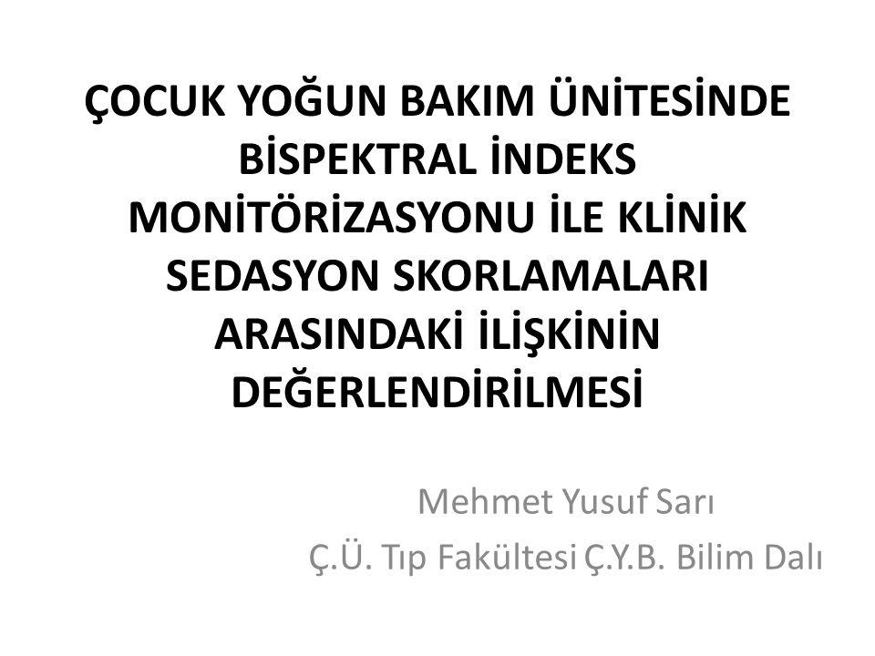 Mehmet Yusuf Sarı Ç.Ü. Tıp Fakültesi Ç.Y.B. Bilim Dalı