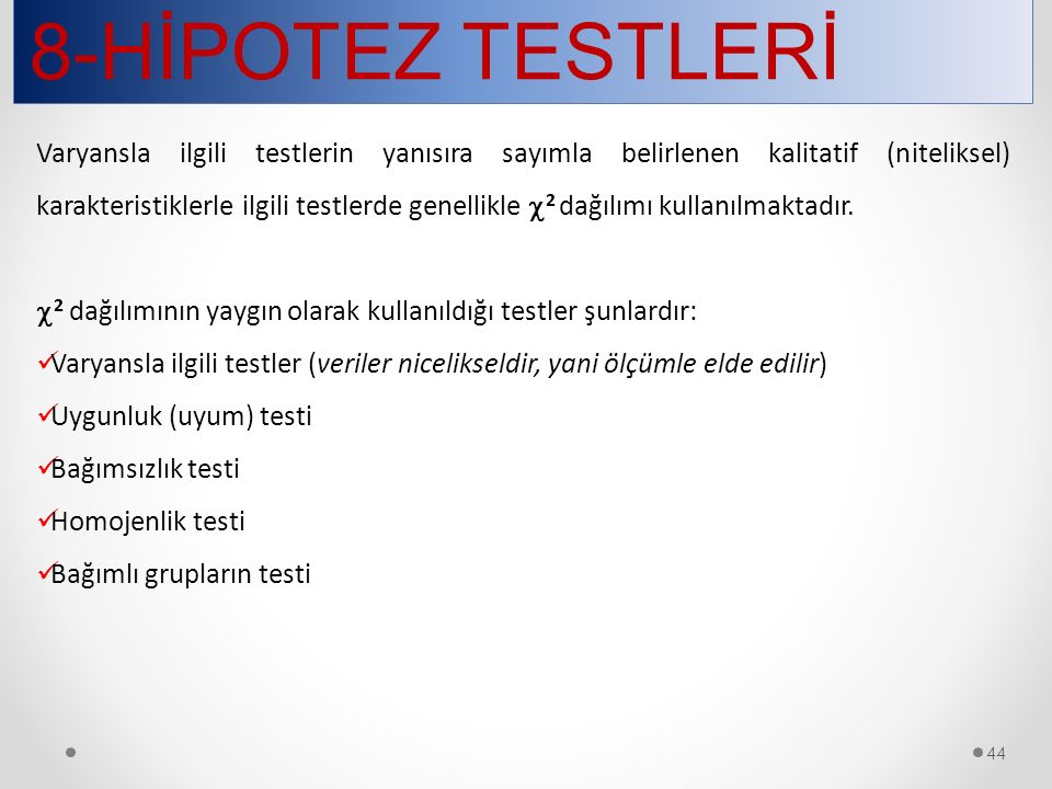 8-HİPOTEZ TESTLERİ