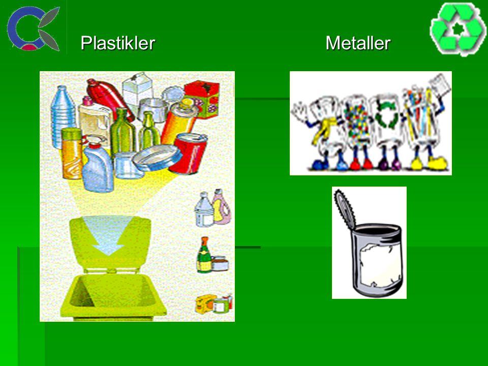 Plastikler Metaller