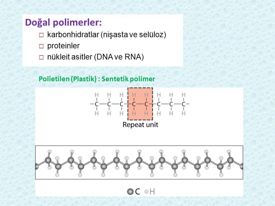 Doğal polimerler: karbonhidratlar (nişasta ve selüloz) proteinler