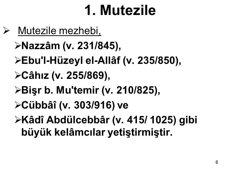 1. Mutezile Mutezile mezhebi, Nazzâm (v. 231/845),