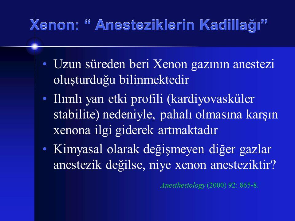 Xenon: Anesteziklerin Kadillağı