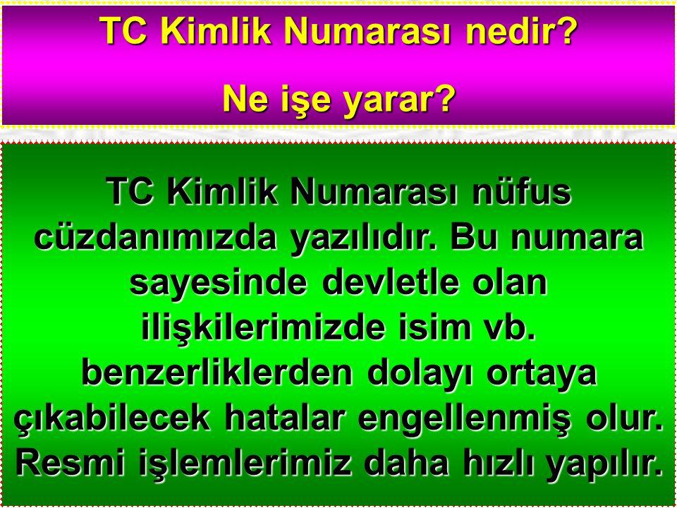 TC Kimlik Numarası nedir