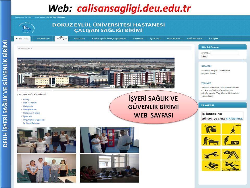 Web: calisansagligi.deu.edu.tr