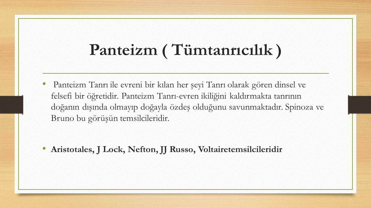 Panteizm ( Tümtanrıcılık )