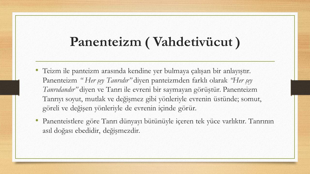 Panenteizm ( Vahdetivücut )