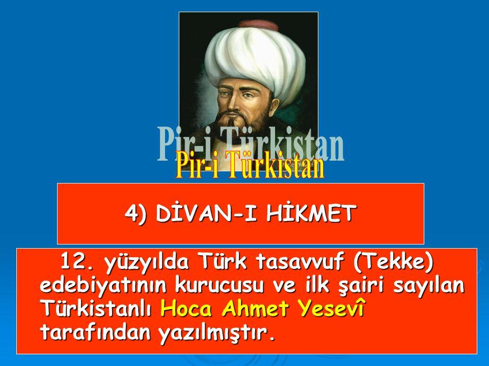 Pir-i Türkistan 4) DİVAN-I HİKMET