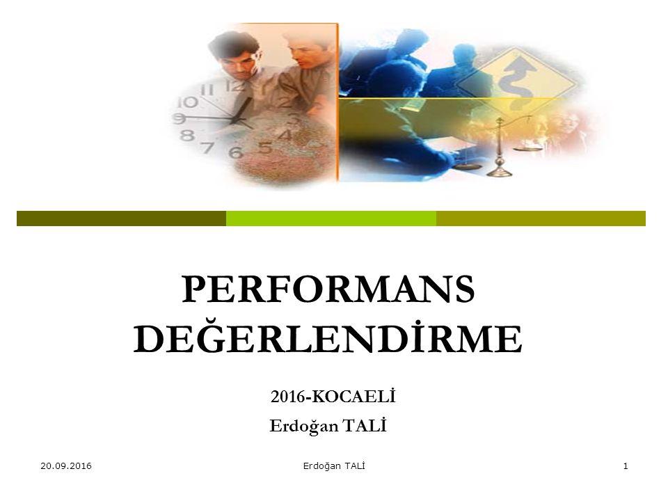 PERFORMANS DEĞERLENDİRME 2016-KOCAELİ Erdoğan TALİ