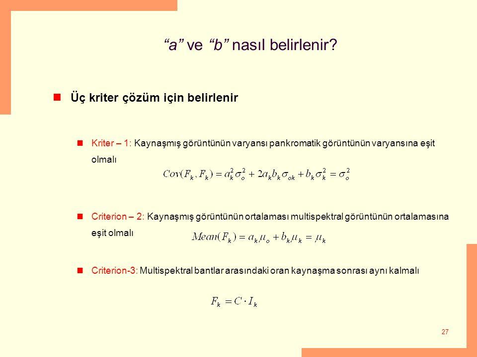 a ve b nasıl belirlenir