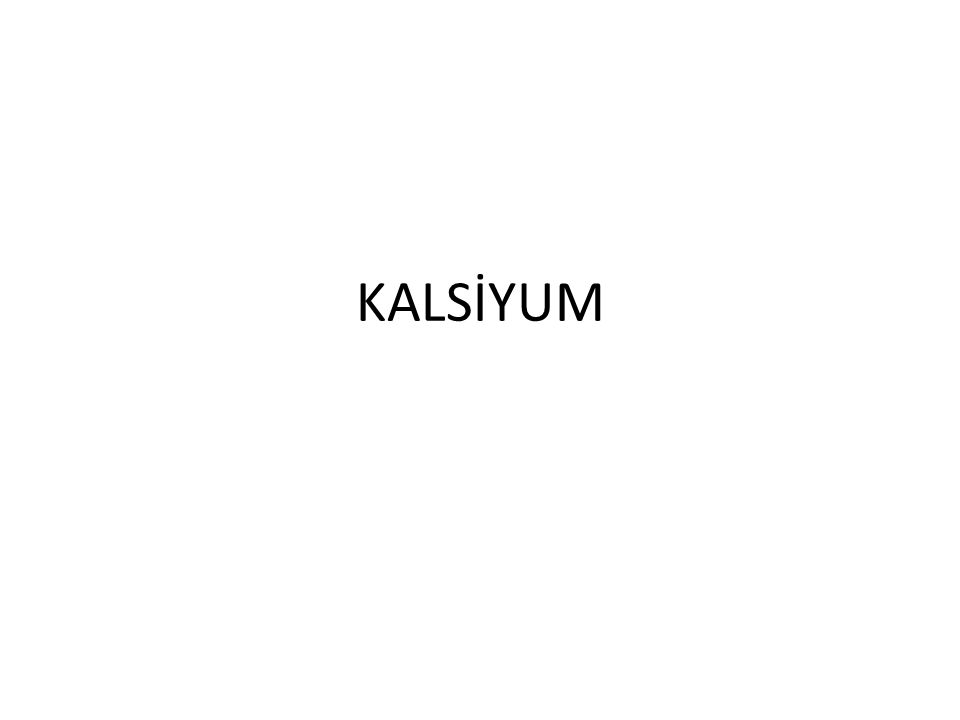 KALSİYUM