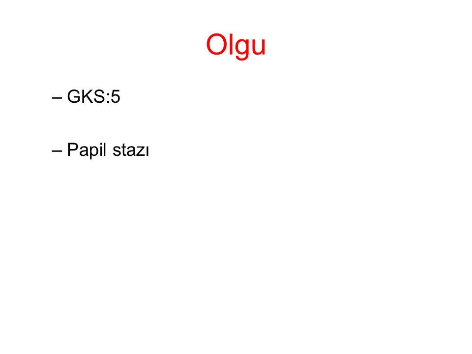 Olgu GKS:5 Papil stazı