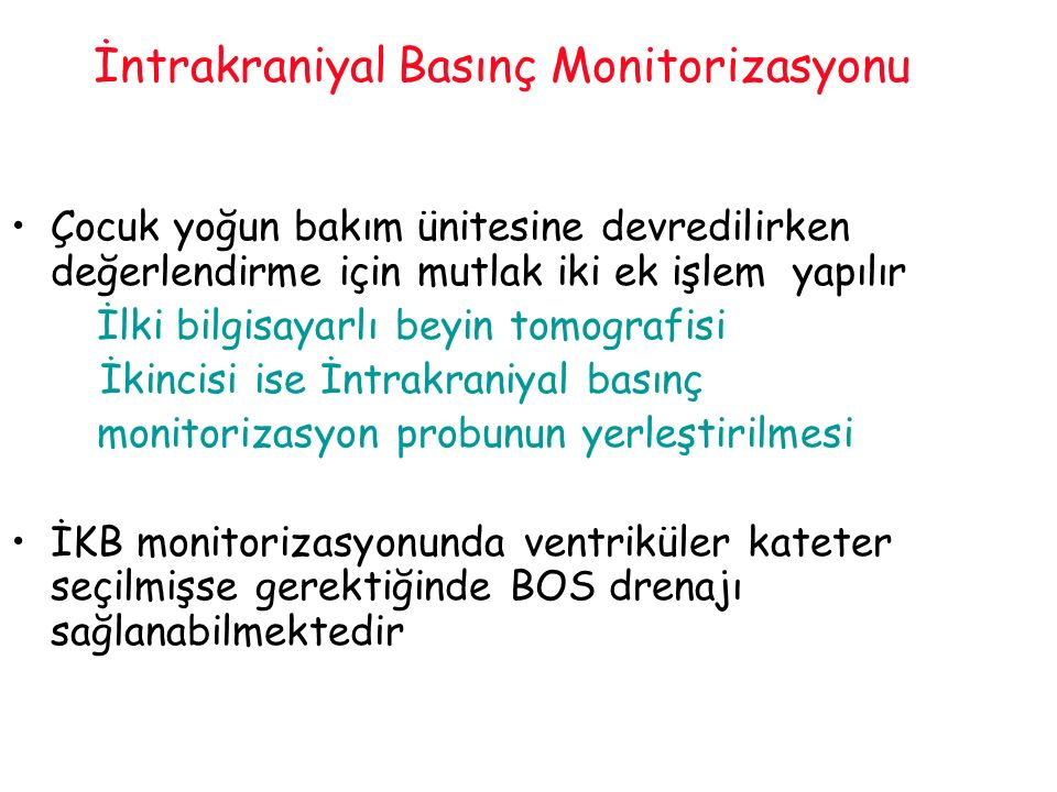 İntrakraniyal Basınç Monitorizasyonu