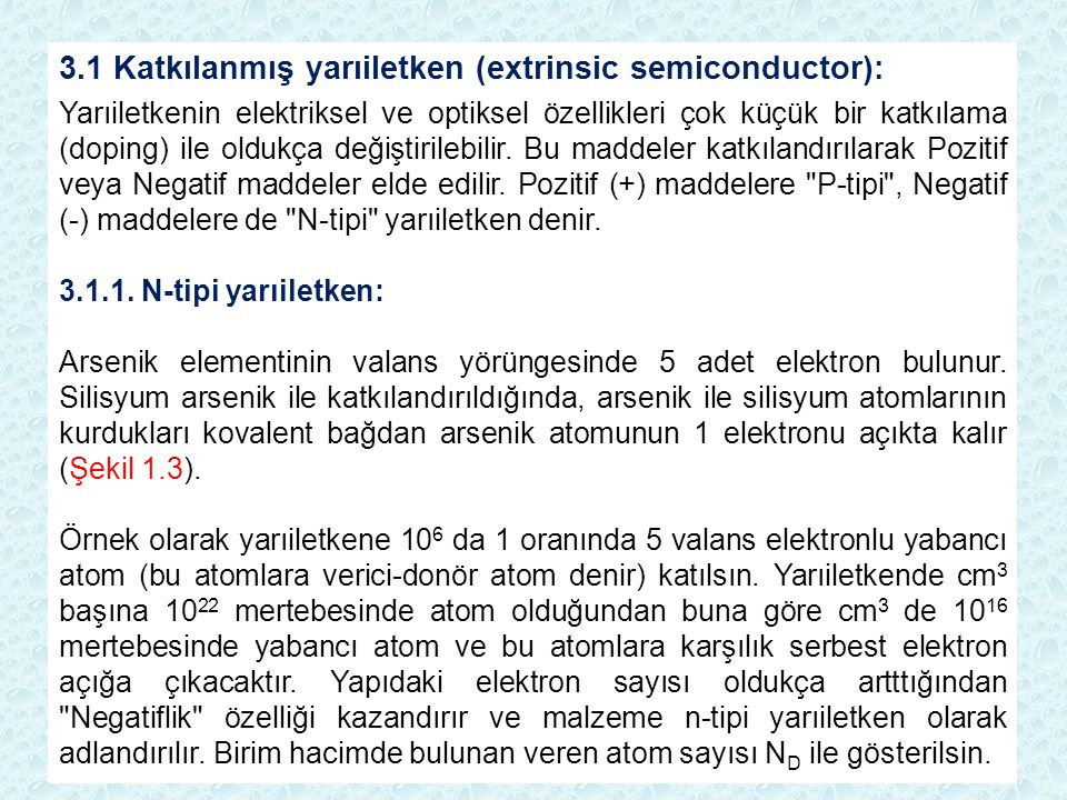 3.1 Katkılanmış yarıiletken (extrinsic semiconductor):
