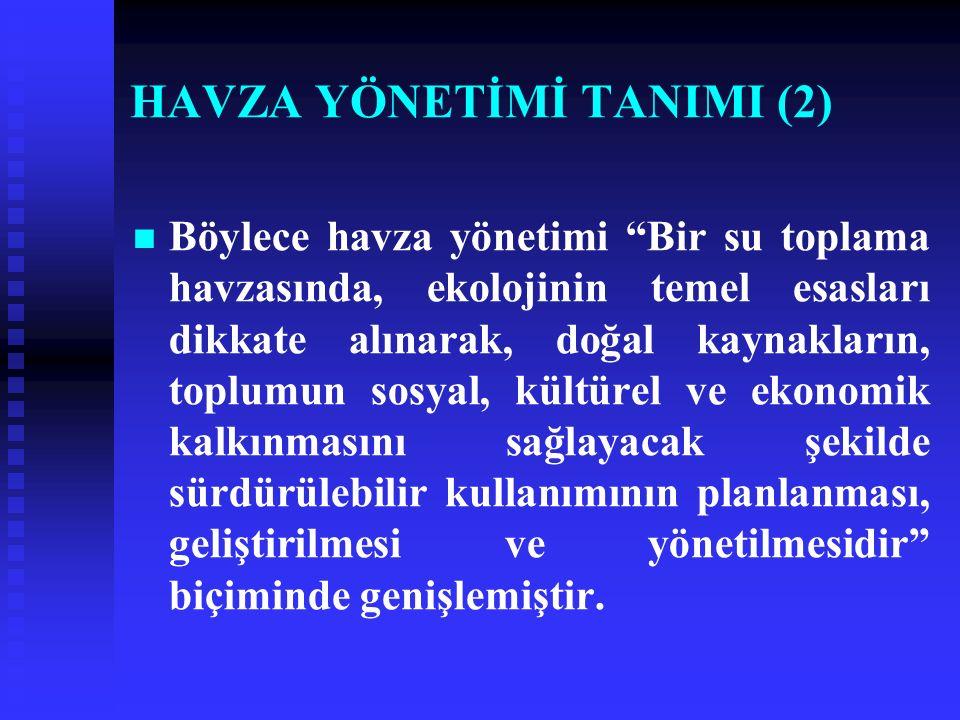 HAVZA YÖNETİMİ TANIMI (2)