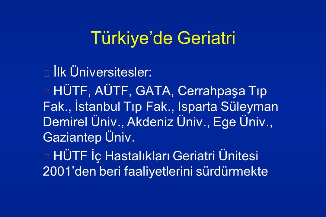 Türkiye'de Geriatri İlk Üniversitesler: