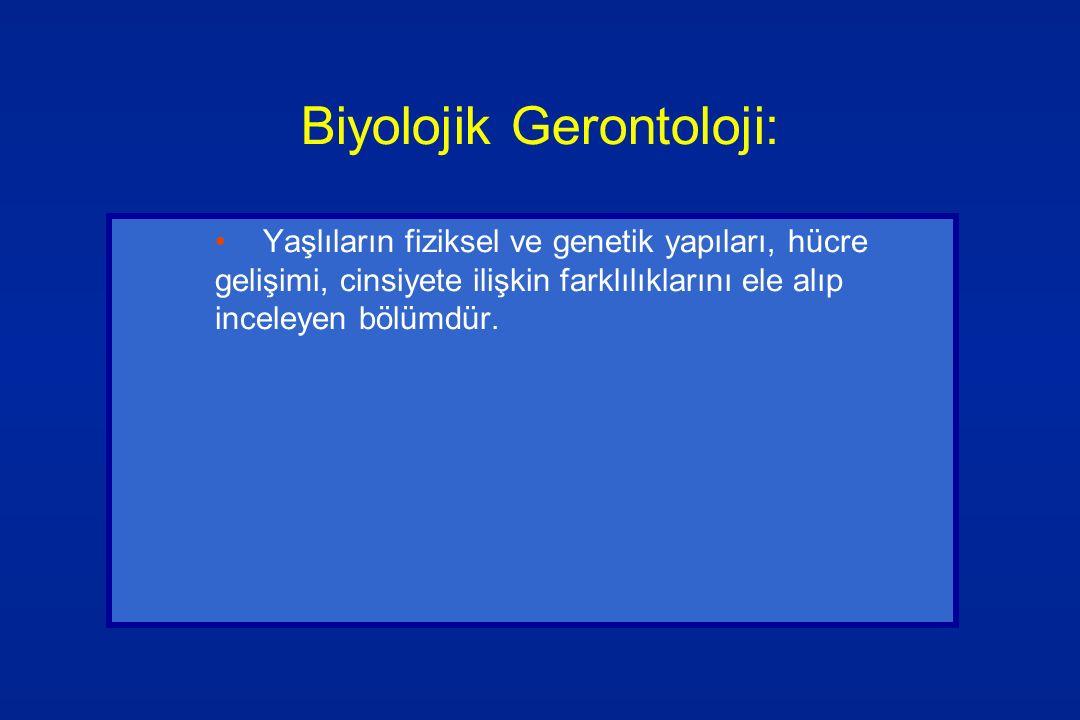 Biyolojik Gerontoloji: