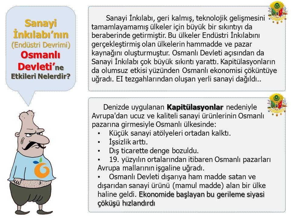 Osmanlı Devleti'ne Etkileri Nelerdir