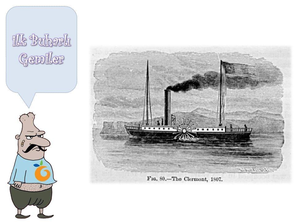 ilk Buharlı Gemiler
