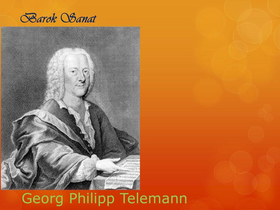 Barok Sanat Georg Philipp Telemann
