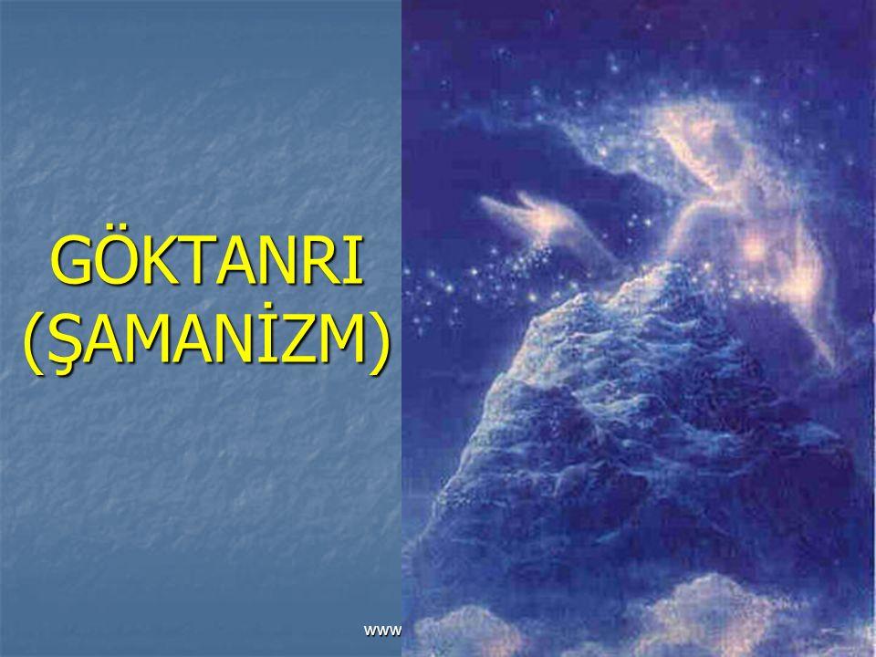 GÖKTANRI (ŞAMANİZM) www.sunuindir.com