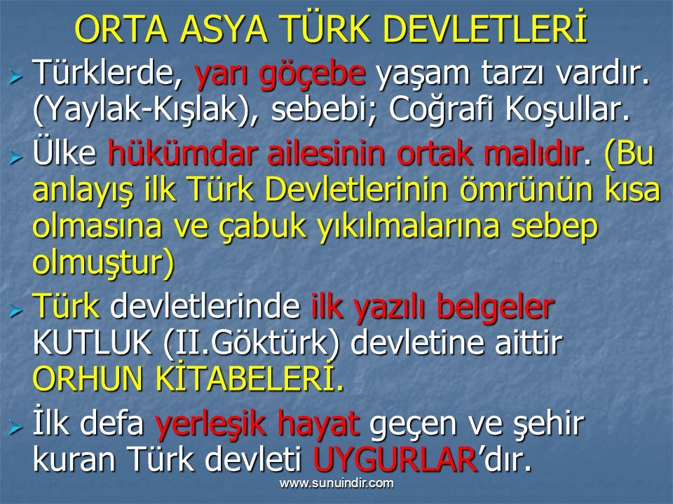 ORTA ASYA TÜRK DEVLETLERİ