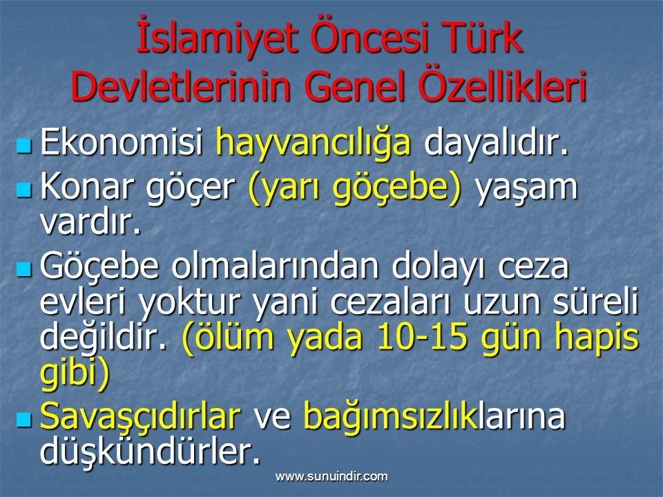 İslamiyet Öncesi Türk Devletlerinin Genel Özellikleri
