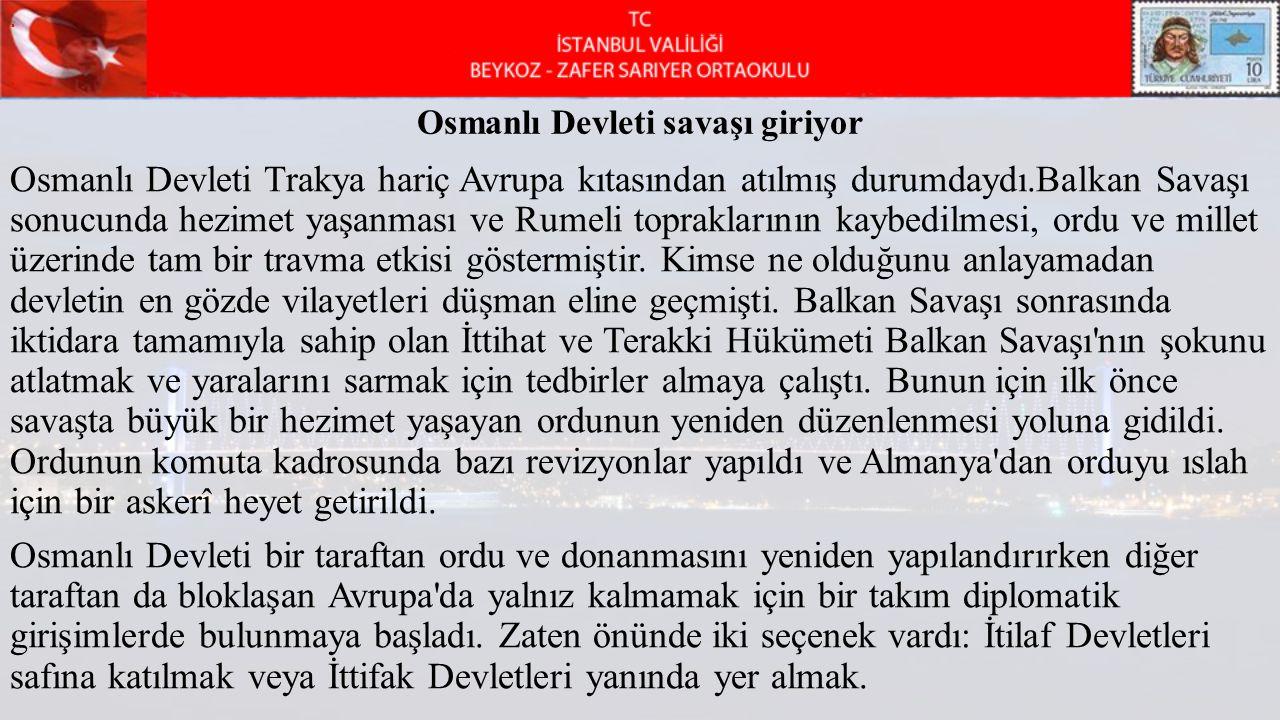 Osmanlı Devleti savaşı giriyor