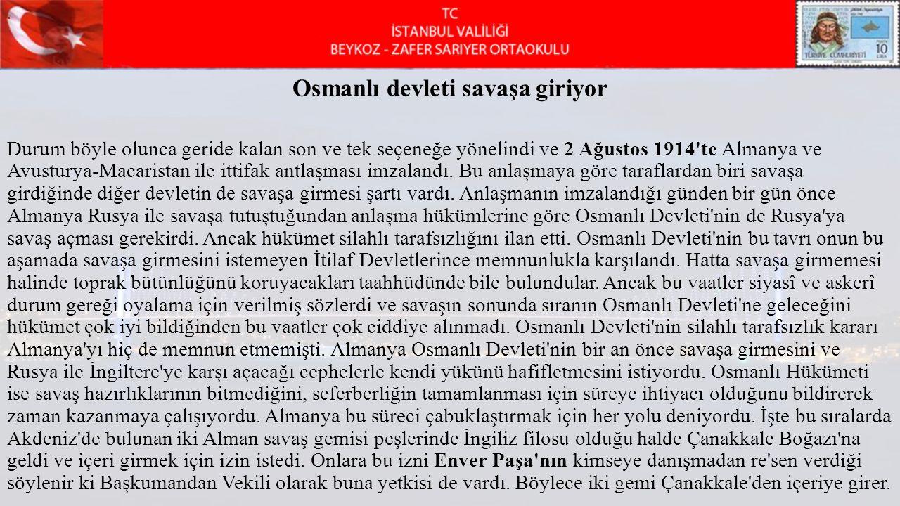 Osmanlı devleti savaşa giriyor