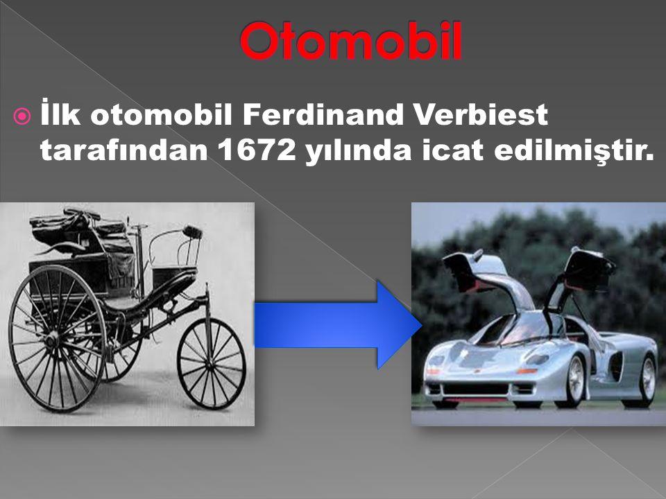 Otomobil İlk otomobil Ferdinand Verbiest tarafından 1672 yılında icat edilmiştir.