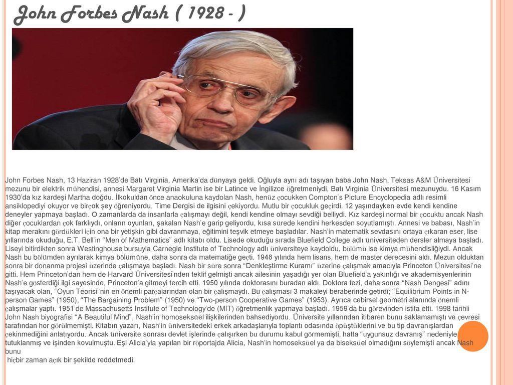 John Forbes Nash ( 1928 - )