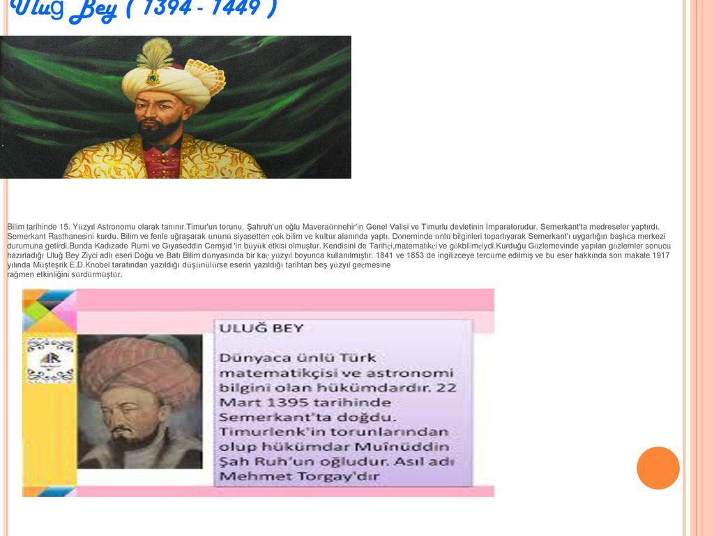 Uluğ Bey ( 1394 - 1449 )