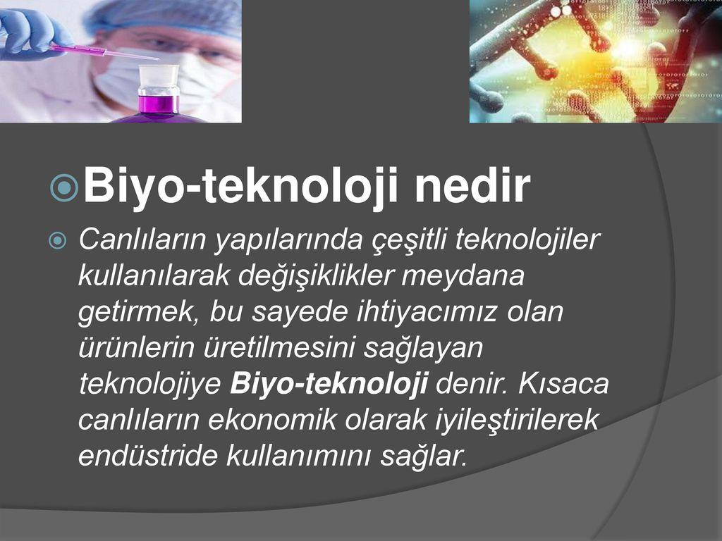 Biyo-teknoloji nedir