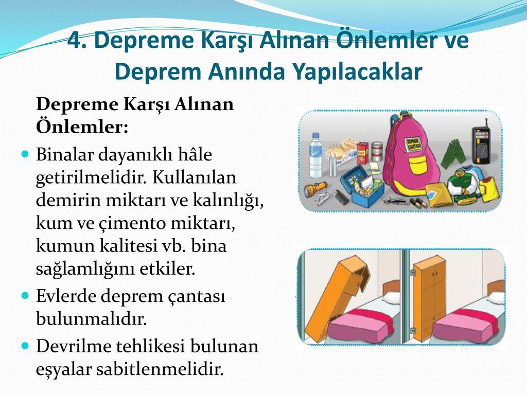 4. Depreme Karşı Alınan Önlemler ve Deprem Anında Yapılacaklar