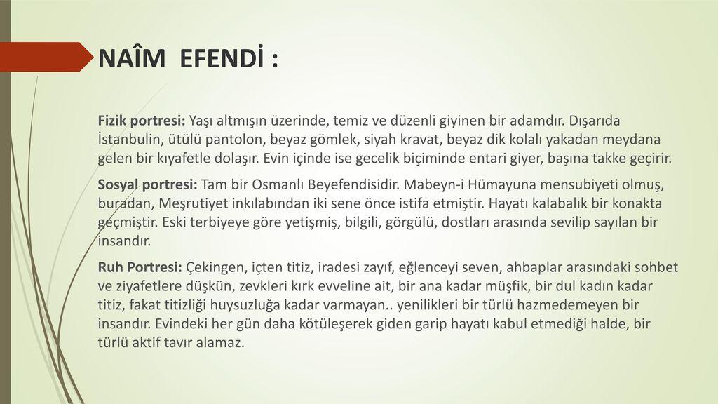 NAÎM EFENDİ :