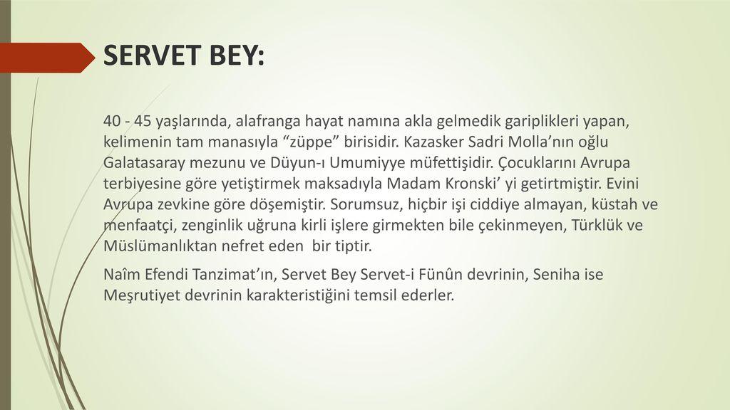 SERVET BEY: