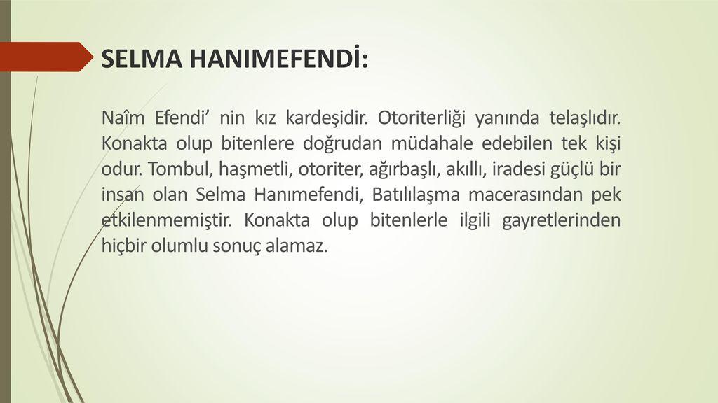 SELMA HANIMEFENDİ: