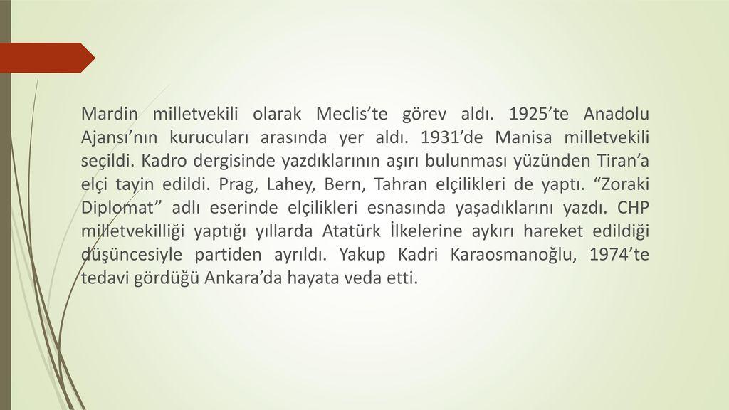 Mardin milletvekili olarak Meclis'te görev aldı