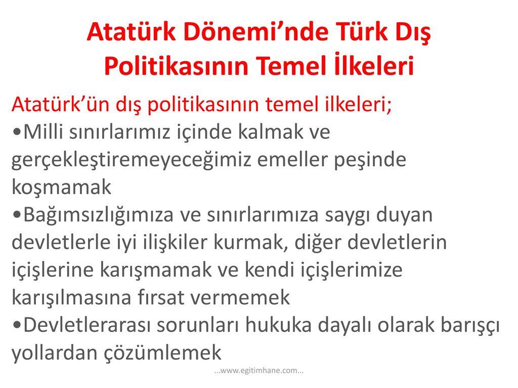 türk dış politikasının temel konuları by 51923-1938 yılları arasında türkiye cumhuriyeti dış politikasının temel özellikleri(i̇ki savaş arası türk dış politikası) 6 yumuşama politikası(anlamı, kökeni ve ortaya çıkışı.