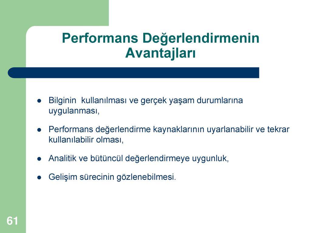 Performans Değerlendirmenin Avantajları