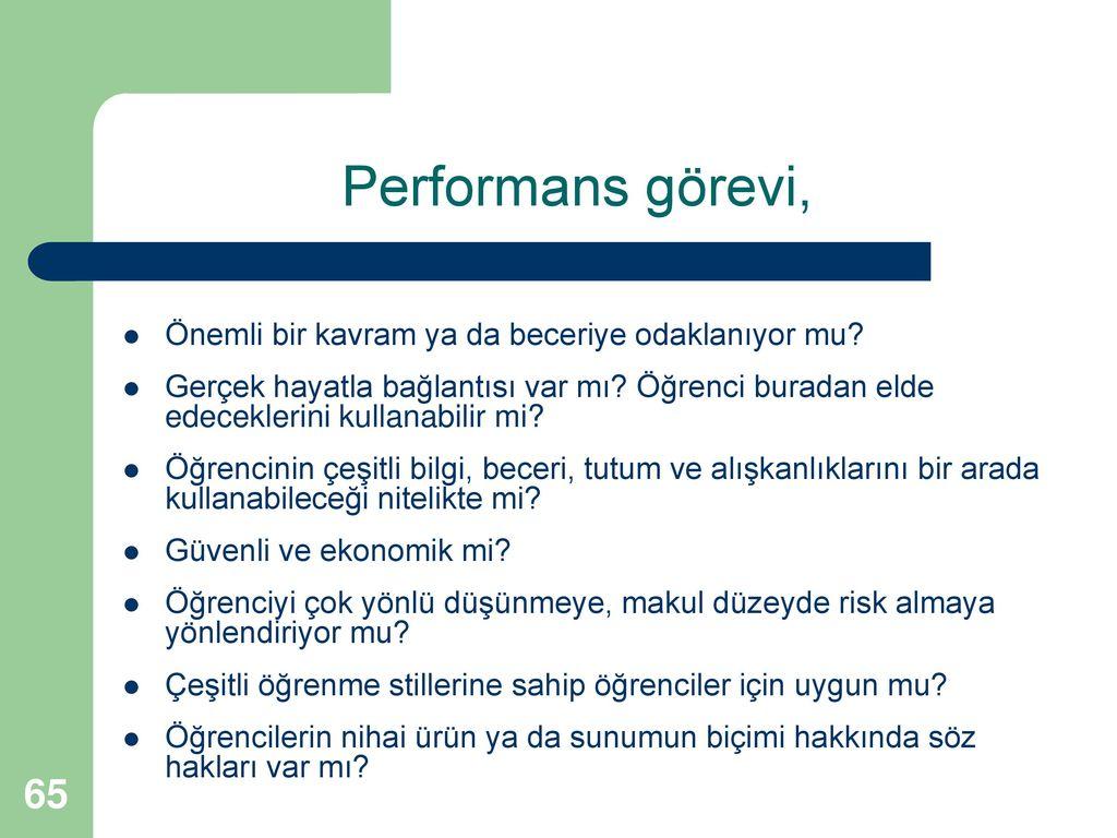 Performans görevi, Önemli bir kavram ya da beceriye odaklanıyor mu